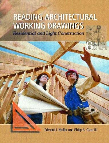 9780131114685: Reading Architectural Working Drawings: Residential and Light Construction