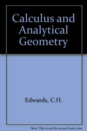 9780131114692: Calculus and Analytical Geometry