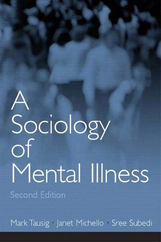 9780131114784: A Sociology of Mental Illness: (2nd Edition)
