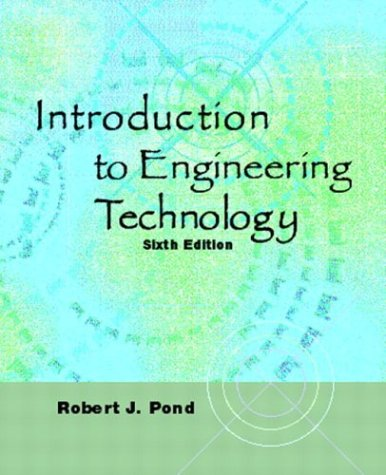 9780131115033: Introduction to Engineering Technology (6th Edition)