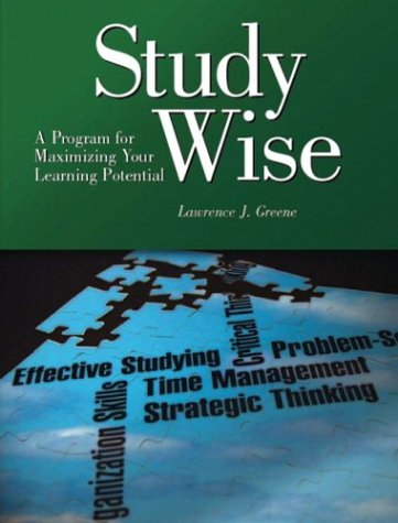 9780131115217: Study Wise: A Program for Maximizing Your Learning Potential