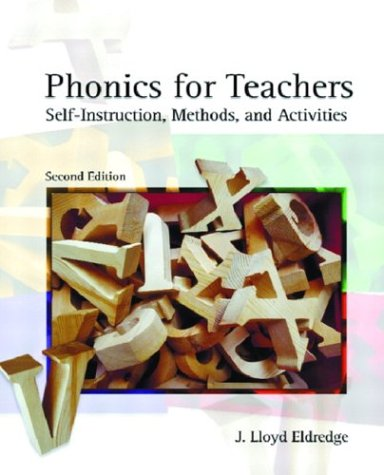 9780131115248: Phonics for Teachers: Self-Instruction, Methods, and Activities, 2nd Edition