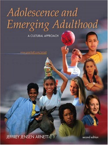 9780131115323: Adolescence and Emerging Adulthood: A Cultural Approach, Second Edition