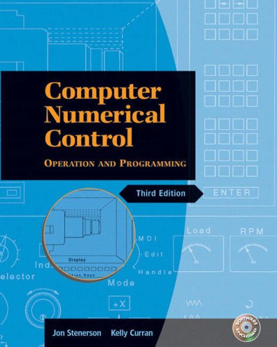 9780131115477: Computer Numerical Control: Operation and Programming (3rd Edition)