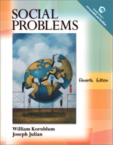 Social Problems, 11th Edition Kornblum, William and