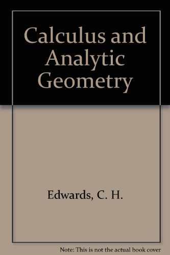 9780131115835: Calculus and Analytic Geometry