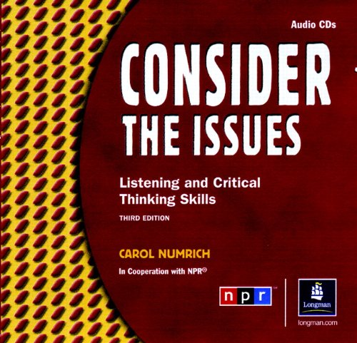 9780131115958: Consider the Issues: Listening and Critical Thinking Skills, Classroom Audio CDs (2)
