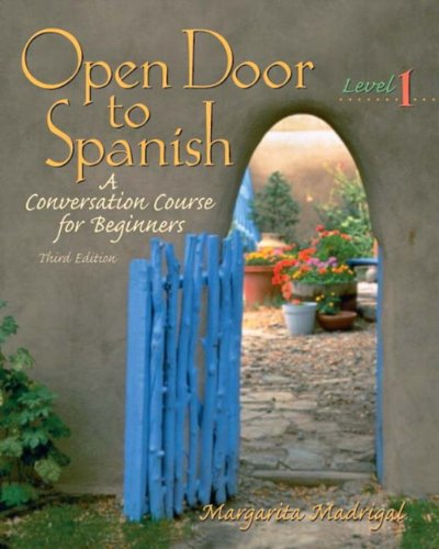 9780131116115: Open Door to Spanish: A Conversation Course for Beginners, Level 1 (3rd Edition)