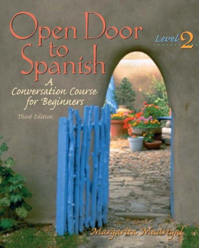 9780131116122: Open Door to Spanish: A Conversation Course for Beginners, Level 2, Third Edition
