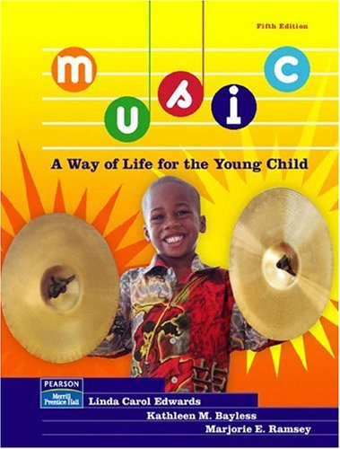 9780131116764: Music: A Way of Life for the Young Child (5th Edition)