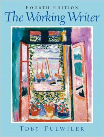 9780131117150: The Working Writer, Fourth Edition