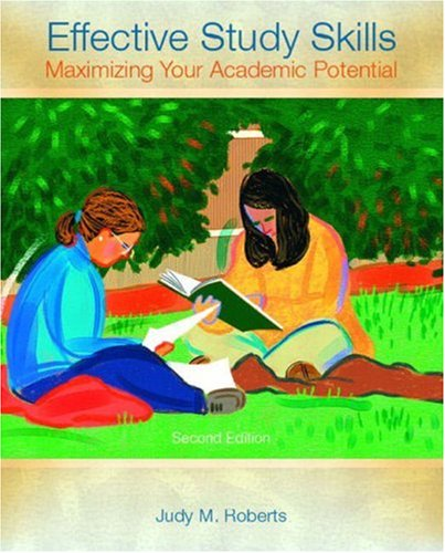 9780131117280: Effective Study Skills: Maximizing Your Academic Potential (2nd Edition)