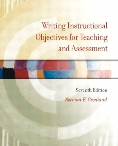 9780131117372: Writing Instructional Objectives for Teaching and Assessment (7th Edition)