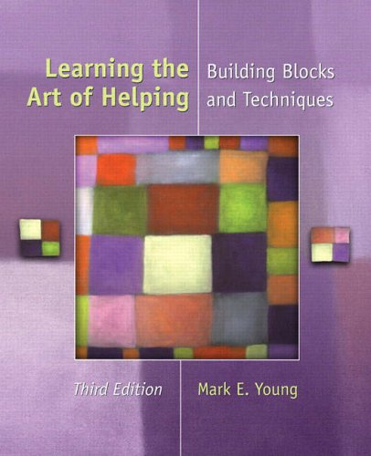 9780131117532: Learning the Art of Helping: Building Blocks and Techniques
