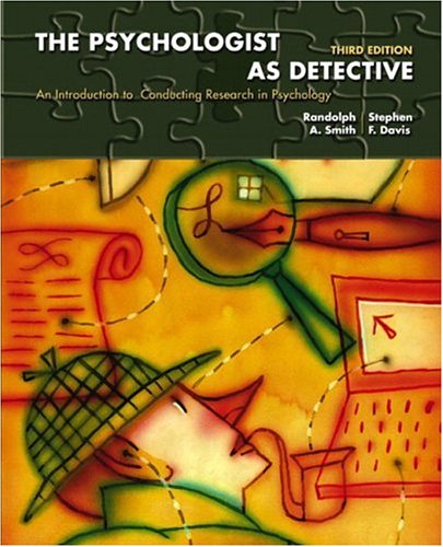 9780131117648: The Psychologist as Detective: An Introduction to Conducting Research in Psychology, Third Edition