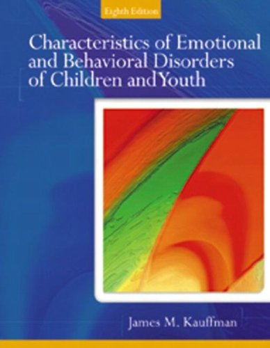 9780131118171: Characteristics of Emotional and Behavioral Disorders of Children and Youth (8th Edition)