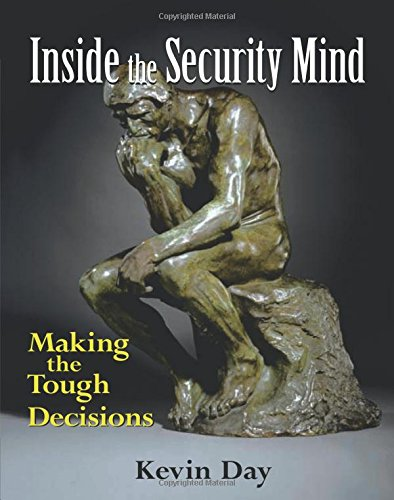 9780131118294: Inside the Security Mind: Making the Tough Decisions