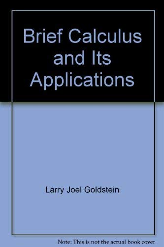 9780131118980: Brief Calculus and Its Applications