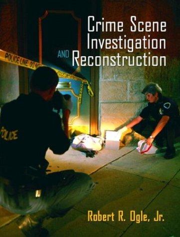 9780131119093: Crime Scene Investigation and Reconstruction