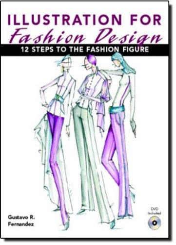 9780131119116: Illustration for Fashion Design: Twelve Steps to the Fashion Figure