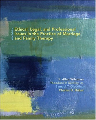 9780131120341: Ethical, Legal, and Professional Issues in the Practice of Marriage and Family Therapy (4th Edition)