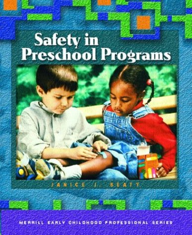 9780131120402: Safety in Preschool Programs