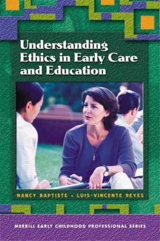 9780131120556: Understanding Ethics in Early Care and Education