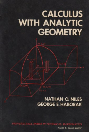 9780131120860: Calculus with analytic geometry (Prentice-Hall series in technical mathematics)