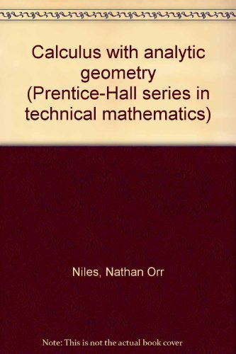 9780131120860: Calculus with Analytic Geometry