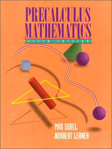 Precalculus Mathematics (5th Edition): Sobel, Max A.;