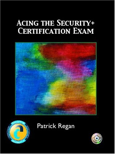 9780131121645: Acing the Security+ Certification Exam
