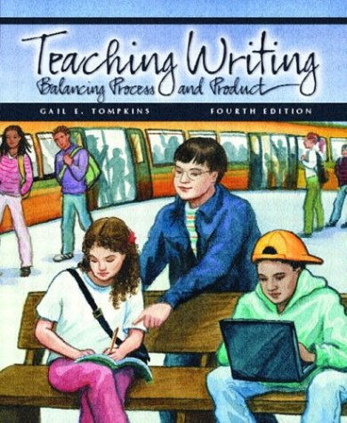 9780131121874: Teaching Writing: Balancing Process and Product (4th Edition)