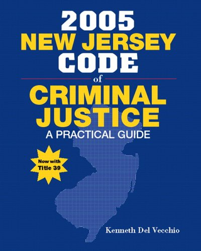 9780131122246: New Jersey Code of Criminal Justice: A Practical Guide (Trade Version)