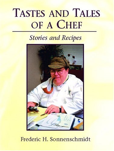 9780131122253: Tastes and Tales of a Chef: Stories and Recipes