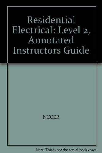 9780131122376: Residential Electrical: Level 2, Annotated Instructors Guide