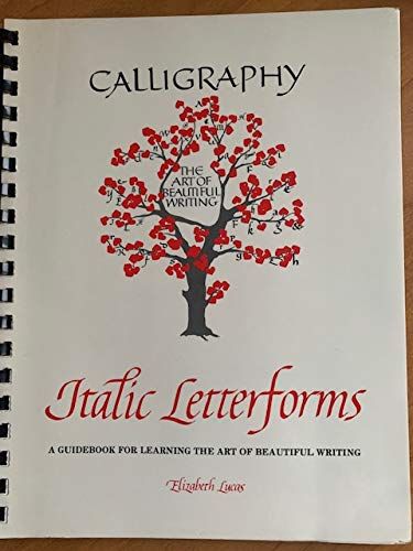 9780131122697: Calligraphy: The Art of Beautiful Writing