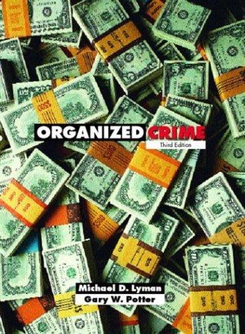 9780131122864: Organized Crime, Third Edition
