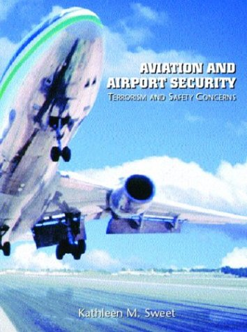 9780131122895: Aviation and Airport Security: Terrorism and Saftey Concerns