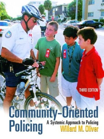 9780131122918: Community-Oriented Policing: A Systemic Approach to Policing (3rd Edition)