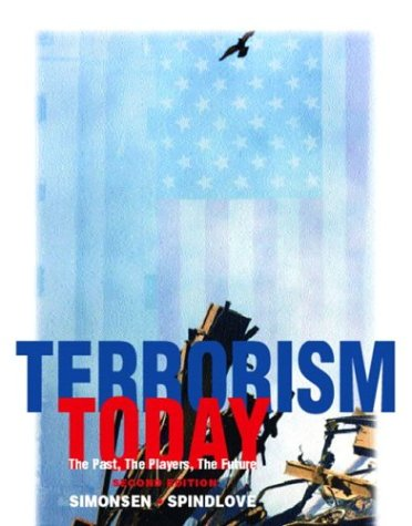 9780131122932: Terrorism Today: The Past, The Players, The Future, Second Edition
