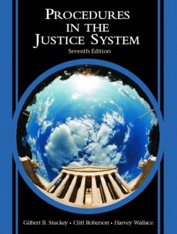 9780131122956: Procedures in the Justice System (7th Edition)