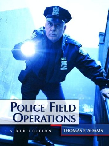 9780131122963: Police Field Operations, Sixth Edition