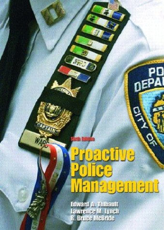 9780131122994: Proactive Police Management (6th Edition)