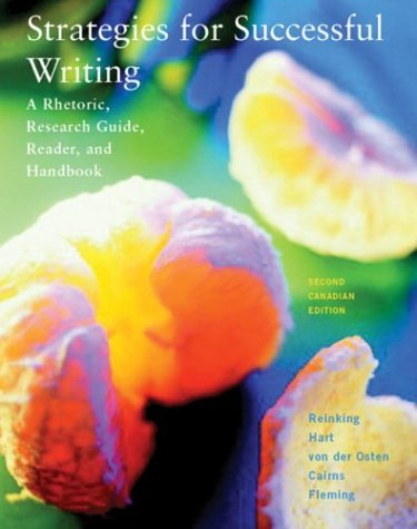 Strategies for Successful Writing: A Rhetoric, Research: James A. Reinking,