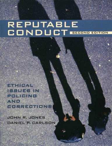 9780131123335: Reputable Conduct: Ethical Issues in Policing and Corrections (2nd Edition)