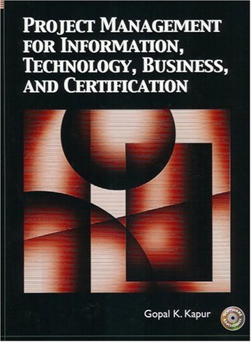 9780131123359: Project Management for Information, Technology, Business and Certification