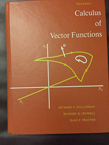 9780131123670: Calculus of Vector Functions