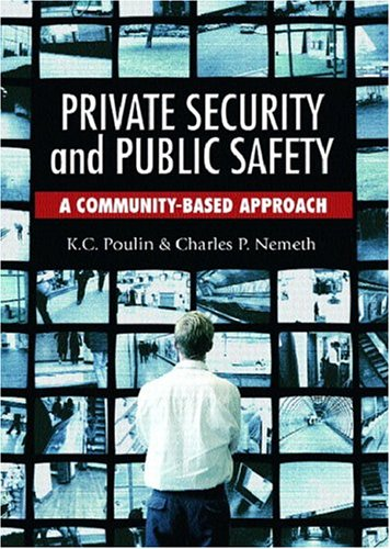 9780131123748: Private Security and Public Safety: A Community-Based Approach