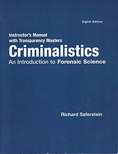 9780131124509: Instructor's Manual with Transparency Masters Criminalistics An Introduction to Forensic Science
