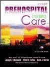 9780131124875: Prehospital Emergency Care